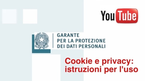 cookie e privacy istruzioni per l'uso garante 2015 video youtube