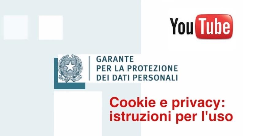cookie e privacy istruzioni per l'uso garante 2015 video youtube