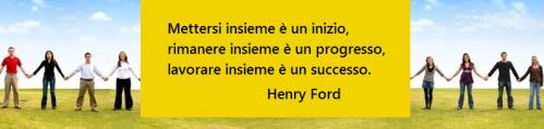 mettersi-insieme-inizio-rimanere-insieme-progresso-lavorare-insieme-successo-henry-ford